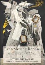 Ever-Moving Repose