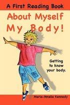 About Myself, My Body!