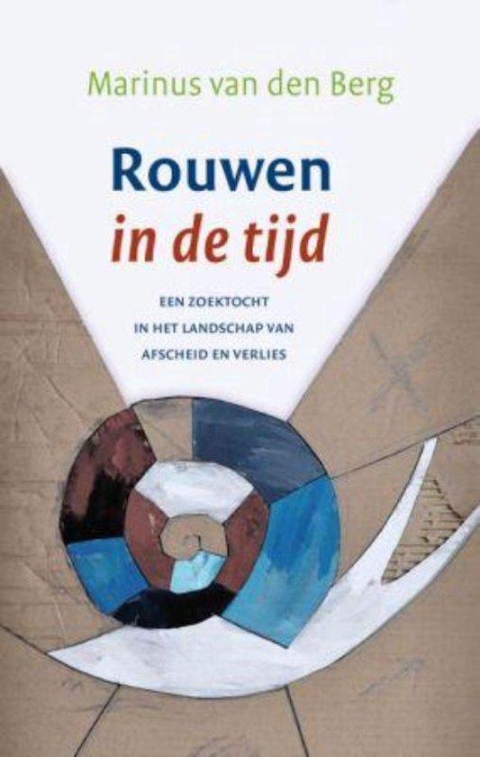 Rouwen in de tijd - Marinus van den Berg pdf epub