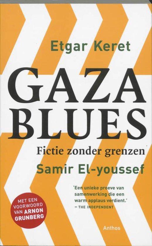 Gaza Blues - Etgar Keret |