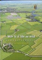 Wymbritseradiel Wer is it lan sa wiid...
