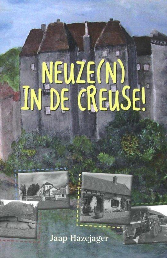 Neuze(n) in de Creuse! - Jaap Hazejager |