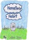 Hamster's Habit