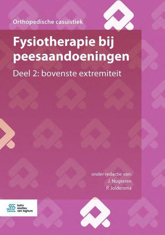 Orthopedische casuïstiek - Fysiotherapie bij peesaandoeningen Deel 2: bovenste extremiteit - J. Nugteren |