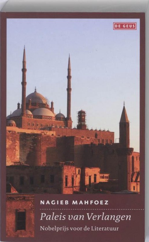 Boek cover Paleis van verlangen van Nagieb Mahfoez (Paperback)