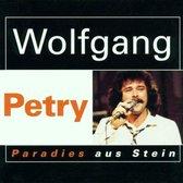 Wolfgang Petry - Paradies aus stein