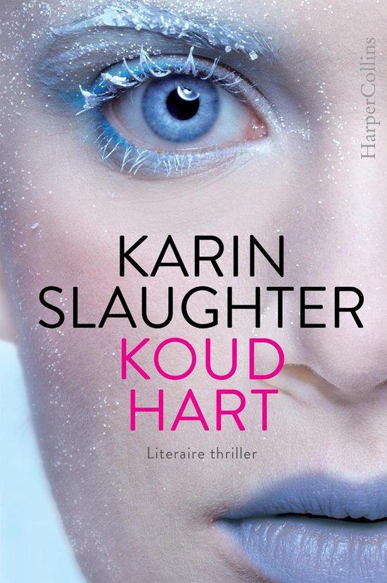 Koud hart - Karin Slaughter pdf epub