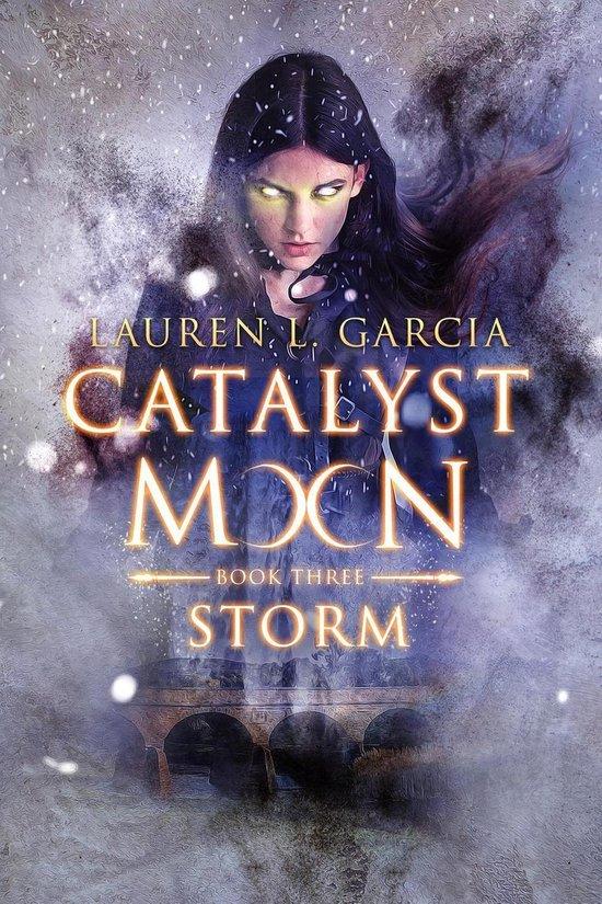 Catalyst Moon: Storm