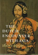 The Dutch encounter with Asia
