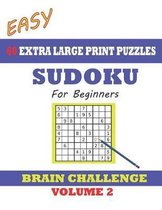 Sudoku for Beginners 60 Easy Extra Large Print Puzzles - Volume 2
