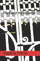 The Rise of the Horseman