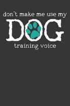 Dog Training Notebook