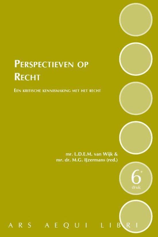 Ars Aequi Handboeken - Perspectieven op recht - 6e druk - Loet van Wijk |