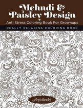 Mehndi & Paisley Design Anti Stress Coloring Book For Grownups