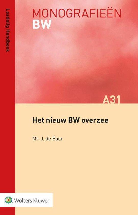 Monografieen BW A31 - Het nieuw BW overzee - J. de Boer  