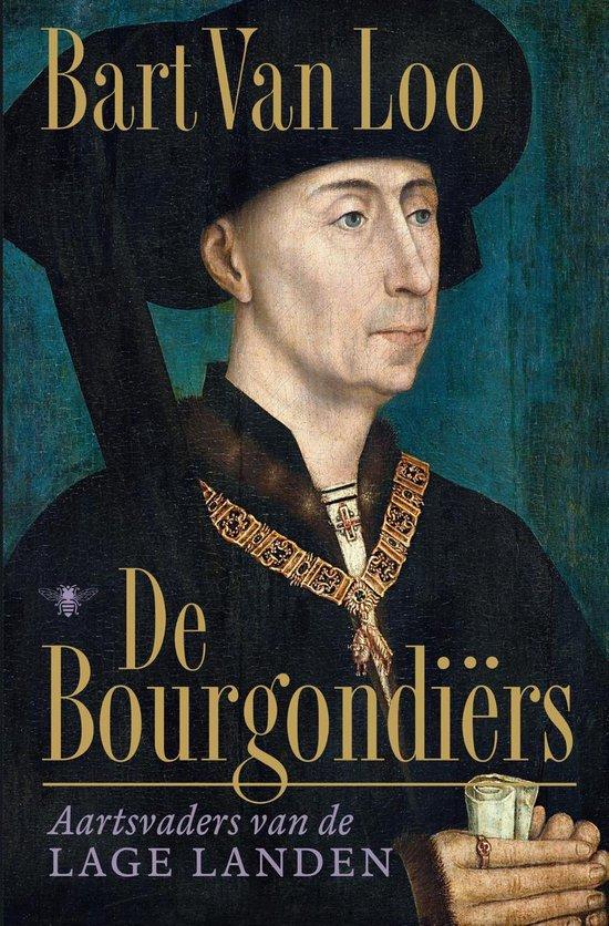 Boek cover Bourgondiërs van Bart van Loo (Onbekend)
