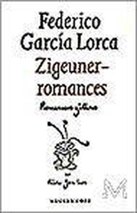 Zigeunerromances - F Garcia Lorca | Fthsonline.com