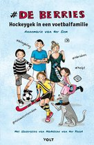 De Berries - Hockeygek in een voetbalfamilie