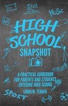 HIGH SCHOOL SNAPSHOT
