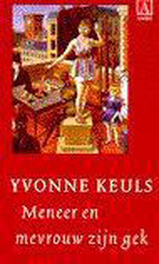 Meneer en mevrouw zijn gek - Yvonne Keuls |