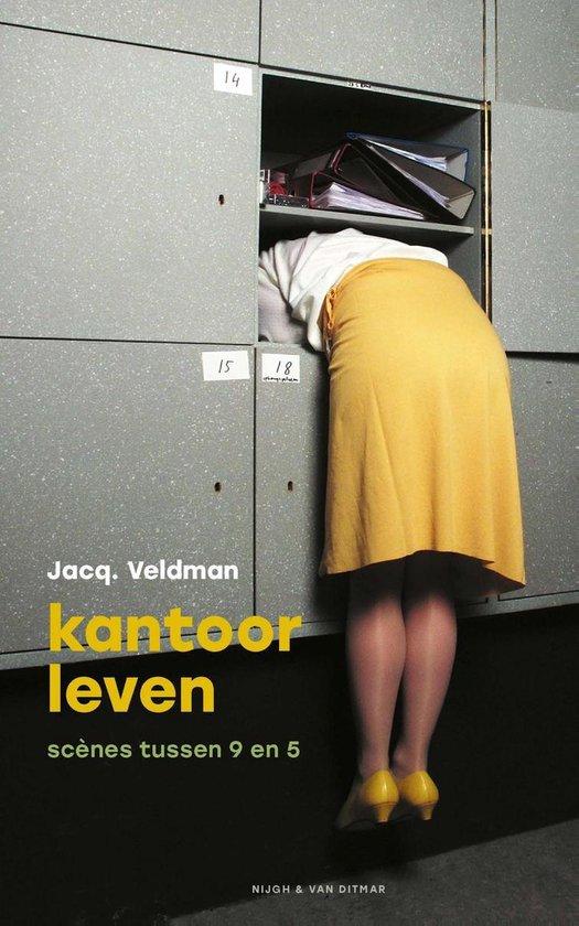 Kantoorleven - Jacq. Veldman  