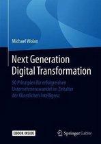 Next Generation Digital Transformation