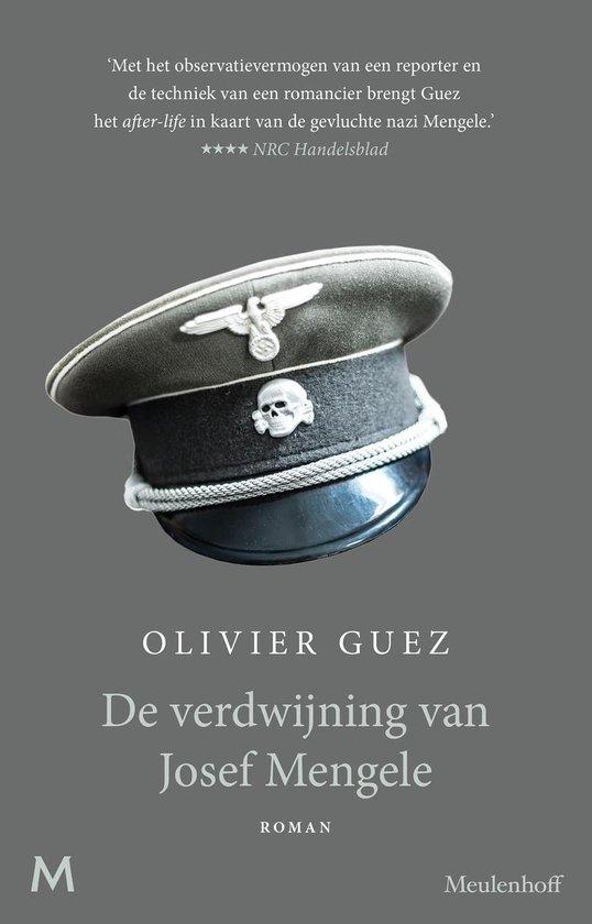 De verdwijning van Josef Mengele - Olivier Guez |