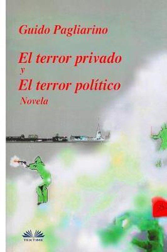 El Terror Privado y El Terror Pol tico
