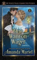 One Wanton Wager