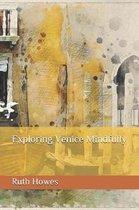 Exploring Venice Mindfully
