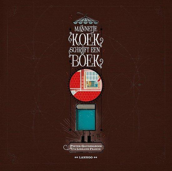 Mannetje Koek Schrijft Een Boek - Lorraine Francis |