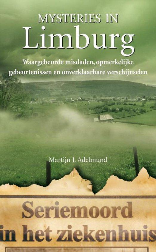 Mysteries In Limburg - Martijn J. Adelmund |