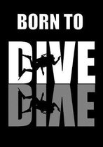 Born To Dive