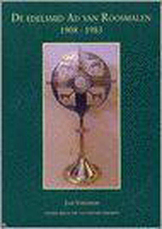 De Edelsmid Ad Van Roosmalen, 1908-1983 - Jaap Versteegh   Fthsonline.com