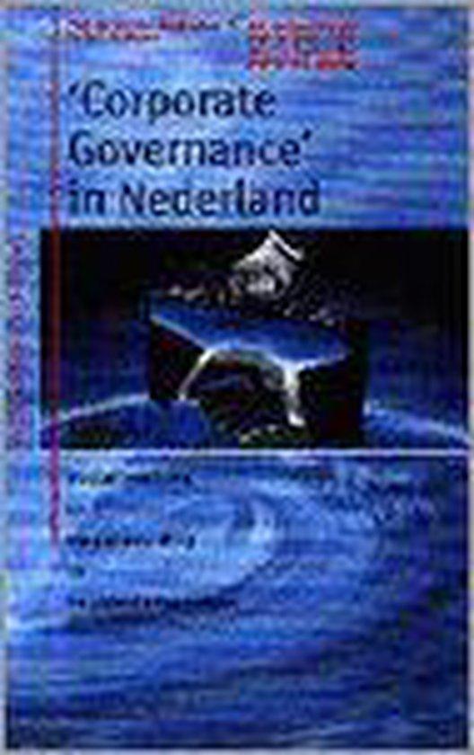 Corporate governance in Nederland - W.J. de Ridder  