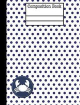 Crab Nautical Navy Polka Dot Composition Notebook - Wide Ruled