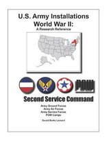 U.S. Army Installations - World War II