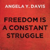 Freedom is a Constant Struggle