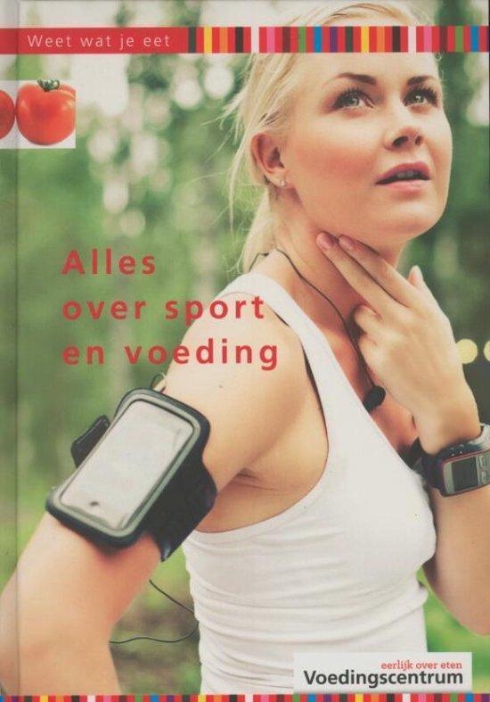 Alles Over Sport En Voeding - Stichting Voedingscentrum Nederland |
