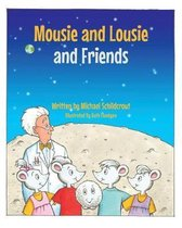 Mousie and Lousie and Friends