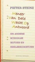 Meneer Van Dale Wacht Op Antwoord en andere schoolse rijtjes en ezelsbruggetjes