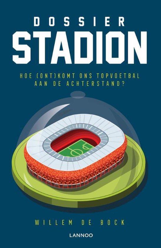 Dossier Stadion - Willem de Bock |