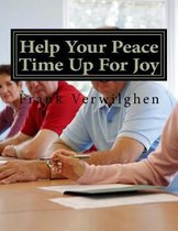Help Your Peace Time Up For Joy