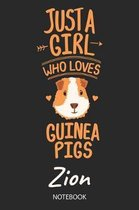 Just A Girl Who Loves Guinea Pigs - Zion - Notebook