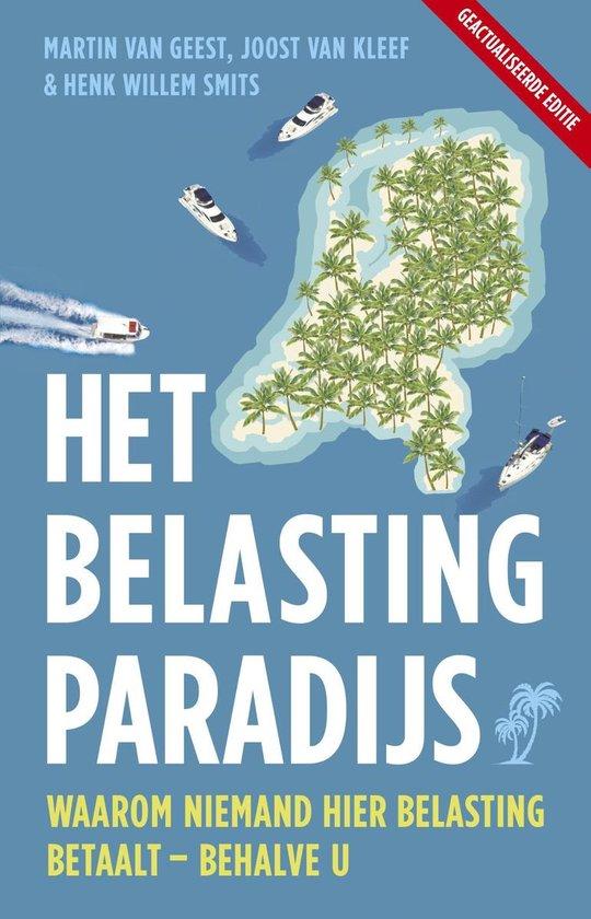 Het belastingparadijs - Joost van Kleef |