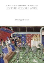 A Cultural History of Theatre in the Middle Ages
