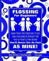 Flossing for Beginners