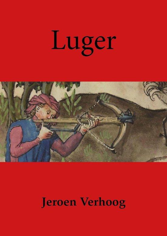 Luger - Jeroen Verhoog |