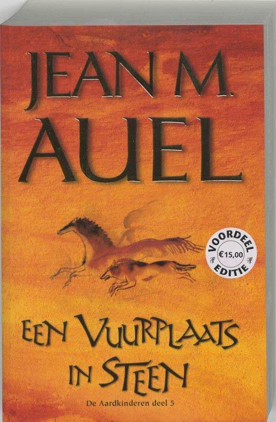 De Aardkinderen / 5 Een Vuurplaats In Steen - J.M. Auel |
