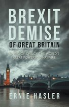 Brexit Demise of Great Britain